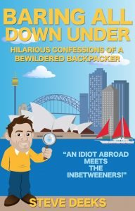 Baring all Down Under Adventures of a bewildered backpacker in australia